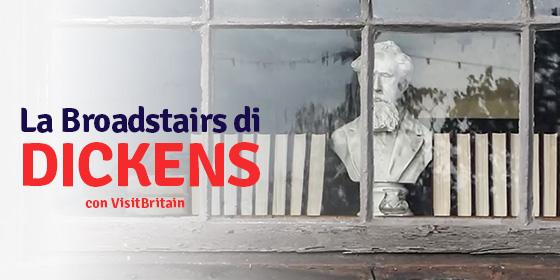La Broadstairs di Charles Dickens: itinerario nei luoghi dei romanzi