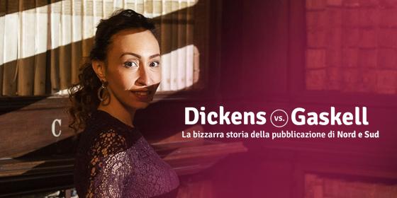 Charles Dickens vs. Elizabeth Gaskell e la pubblicazione di Nord e Sud