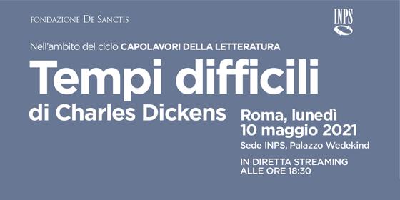 Tempi Difficili: a Roma l'evento dedicato al romanzo di Dickens