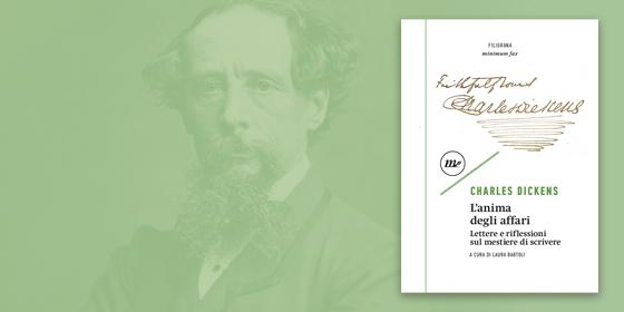 L'anima degli affari: il libro che svela lo spirito innovatore di Charles Dickens